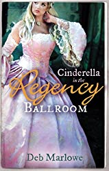 Cinderella in the Regency Ballroom (Mills & Boon M&B) (Mills & Boon Regency Collection)