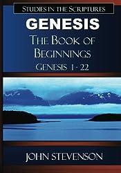 Genesis: The Book of Beginnings: Genesis 1-22