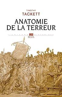 Anatomie de la Terreur : le processus révolutionnaire