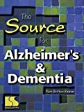 Source for Alzheimer's and Dementia, Reese, Pam Britton, 0760603731