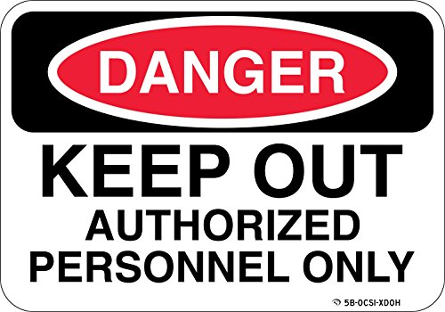 "Danger Keep Out Sign Authorized Personnel Only DO NOT Enter - Employees or Staff Only Beyond This Point - 10""X7"" Durable Commercial Aluminum OSHA Signage. from Sign Wise"
