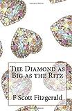 The Diamond As Big As the Ritz, F. Scott Fitzgerald, 1495412938