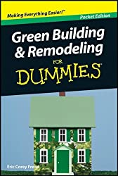 Green Building & Remodeling for Dummies Pocket Edition