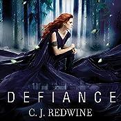 Defiance: Courier's Daughter, Book 1 | C.J. Redwine