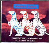 Someday We'll Understand (Ultra Rare Cd Single w/ 4 Rare Live Tracks)