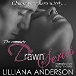 The Complete Drawn Series: Drawn, Drawn 2: Obsession, Drawn 2: Redemption | Lilliana Anderson