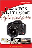 Canon EOS Rebel T1i / 500D Digital Field Guide
