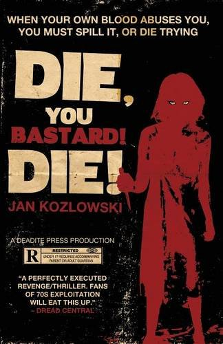 Read Online Die, You Bastard! Die! pdf