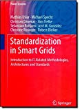 img - for Standardization in Smart Grids: Introduction to IT-Related Methodologies, Architectures and Standards (Power Systems) book / textbook / text book