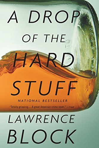 A Drop of the Hard Stuff (Matthew Scudder Novels) (Crime Drop)
