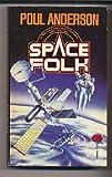 Space Folk, Poul Anderson, 0671698052
