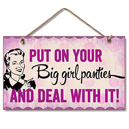 Highland 41-00118 Put On Your Big Girl Panties... (Big Panties Sign Girl)