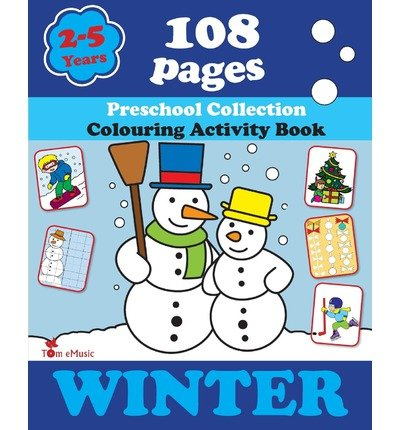 By Alex Fonteyn Winter: Coloring and Activity Book with Puzzles, Brain Games, Mazes, Dot-to-Dot & More for 2-5 Years (1st First Edition) [Paperback]