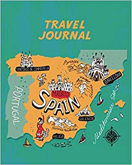 Holiday Map Of Spain.Travel Journal Spain Map Kid S Travel Journal Simple Fun Holiday