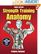 #3: Strength Training Anatomy, 3rd Edition