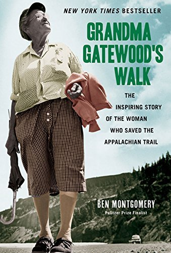 Grandma Gatewood's Walk: The Inspiring Story of the Woman Who Saved the Appalachian Trail by Ben Montgomery - Shopping Mall Chicago Best