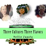 Three Cultures Three Flavors: Puerto Rican Creole Cooking