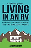 Search : A Beginner's Guide to Living in an RV: Everything I Wish I Knew Before Full-Time RVing Across America
