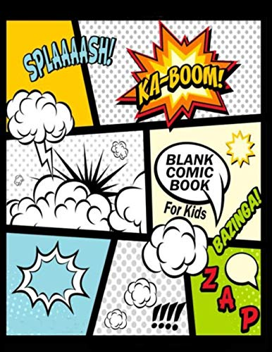 "Blank Comic Book For Kids : Create Your Own Comics With This Comic Book Journal Notebook: Over 100 Pages Large Big 8.5"" x 11"" Cartoon / Comic Book With Lots of Templates (Blank Comic Books) from Ingramcontent"