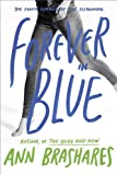 Search : Forever in Blue: The Fourth Summer of the Sisterhood (The Sisterhood of the Traveling Pants)