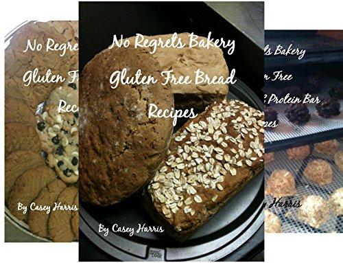 No Regrets Bakery Gluten Free Recipes (4 Book Series)