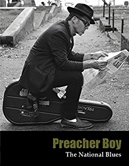 Preacher Boy - The National Blues: Lyrics by [Watkins, Christopher]
