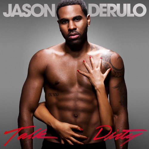 Talk Dirty (feat. 2 Chainz) [C...