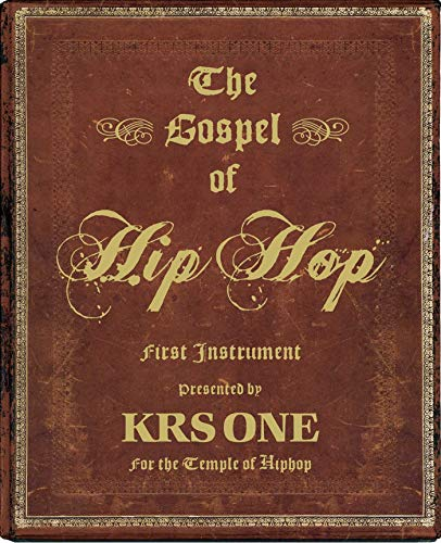 Gospel of Hip Hop, The: The First Instrument