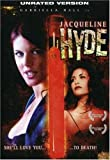 Jacqueline Hyde (Unrated Version)
