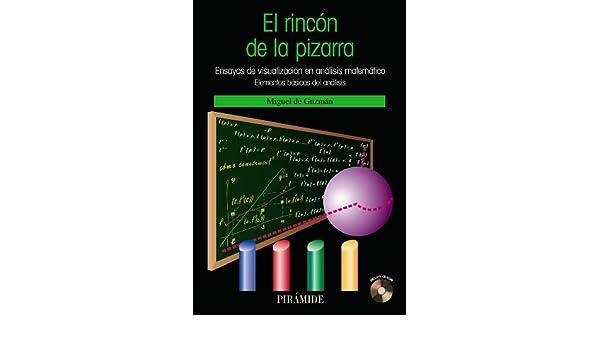 El rincón de la pizarra / The blackboards corner: Ensayos ...