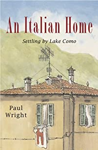An Italian Home - Settling By Lake Como by Paul Wright ebook deal