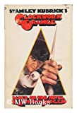 Image of Stanley Kubrick's Clockwork Orange (Based on the Novel by Anthony Burgess)