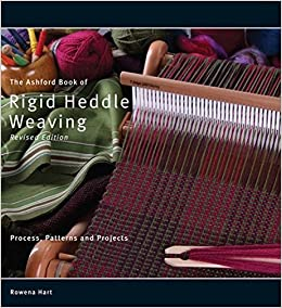 The Ashford Book of Rigid Heddle Weaving by Rowena Hart (2008-11-06)