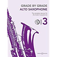 Grade by Grade - Alto Saxophone: Grade 3