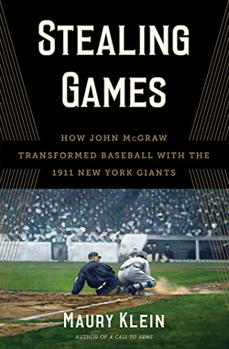 - Stealing Games: How John McGraw Transformed Baseball with the 1911 New York Giants