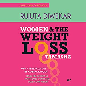 Women and the Weight Loss Tamasha Audiobook