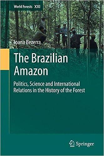 The Brazilian Amazon: Politics, Science and International