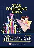 Star Following Girls