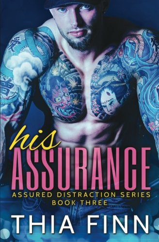 His Assurance (Assured Distraction) (Volume 3) pdf