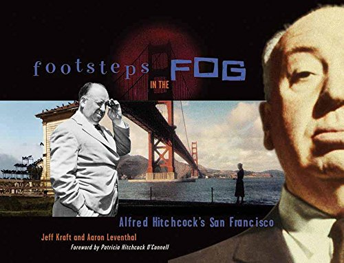 Footsteps in the Fog: Alfred Hitchcock's San Francisco ()