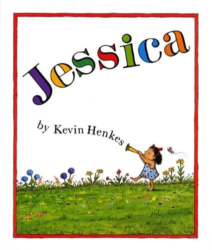 Jessica [Kevin Henkes] (Tapa Blanda)