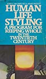 Human Life Styling, John C. McCamy and James Presley, 0060804432