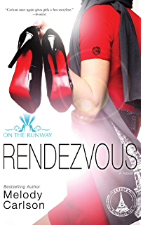 Amazon ciao on the runway book 6 ebook melody carlson rendezvous on the runway book 3 fandeluxe Ebook collections