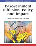 E-Government Diffusion, Policy and Impact, Mehdi Khosrowpour, 1605661309