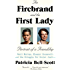 The Firebrand and the First Lady: Portrait of a Friendship: Pauli Murray, Eleanor Roosevelt, and the Struggle forSocial Justice