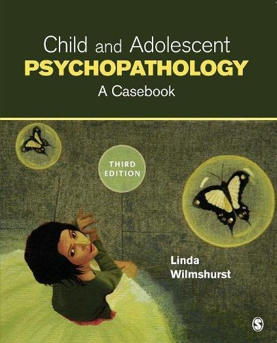 Child and Adolescent Psychopathology: A Casebook, 3rd Edition