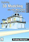 img - for Exploring 3D Modeling with 3ds Max 2019: A Beginner s Guide book / textbook / text book