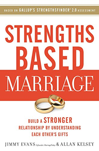 Download full pdf strengths based marriage build a stronger download full pdf strengths based marriage build a stronger relationship by understanding each other s gifts jimmy evans pdf download 3ezrx6ct8vy9buv fandeluxe Image collections