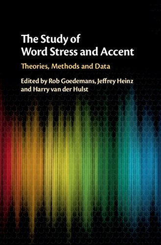 The Study of Word Stress and Accent: Theories, Methods and Data