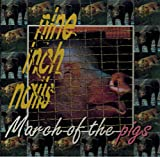 March Of The Pigs (Recorded Live In California, 1994)